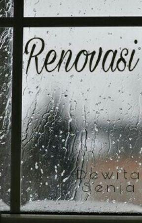 Renovasi by Dewita_Senja