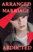 Arranged marriage , 민윤기 ✔ by miniimoniie