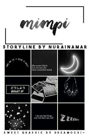 Mimpi [ON HOLD] by Nurainamar