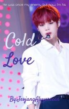 Cold Love//Park Jihoon FF//Completed by alyyereeen