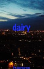 dairy by depriperson_