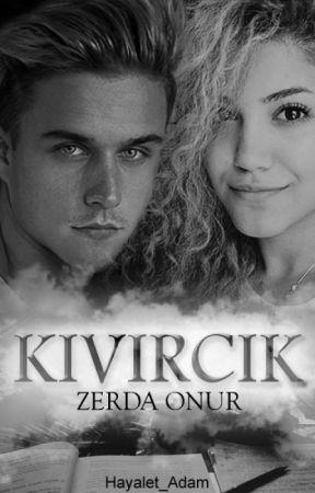 KIVIRCIK by zerda_onr