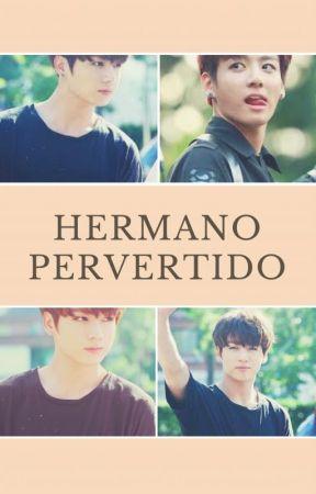 Hermano Pervertido - Jk - [+18] by Ani-Bts
