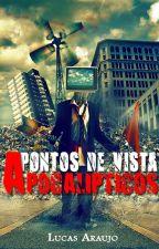 Pontos de vista apocalípticos. by Mrluks100