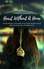 Heart Without A Home by Afenizia