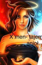 X men- tajemniczy anioł  by NatsumeHoover
