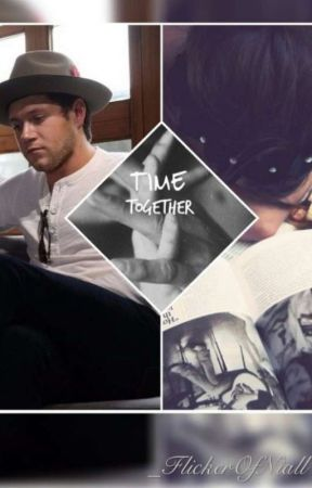 Time To-get-her ●Niall Horan sequel● by FlickerOfNiall