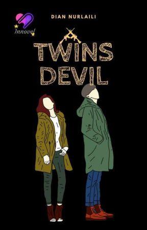 TWINS DEVIL ✓(Ending) - PINDAH KE DREAME by dian_nurlaili