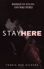 Stay Here by iTsaniazh