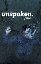 unspoken - phan by MeeHidden