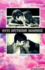 Cute Boyfriend Imagines by cra-zy_vib-es