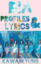 DIA || PROFILES & LYRICS by KawaiiKyung