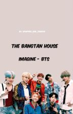 THE BANGTAN HOUSE - IMAGINE -BTS by Kpopper_dos_toddyn