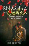 Knightz Vs Darkrose cover