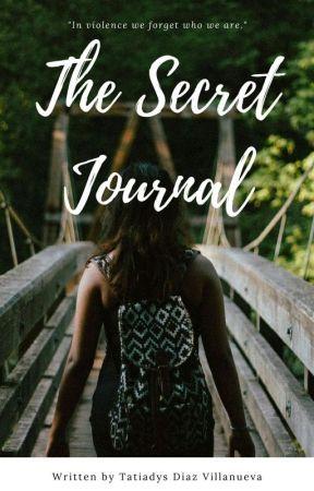 The Untold  Secret Journal ? by Tamiramichelle