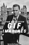 Tom Hiddleston Gif Imagines  cover