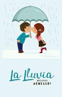 La Lluvia : Hujanku Adalah Kamu cover