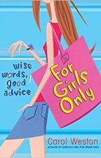 Advice for Girls by Advice_column101