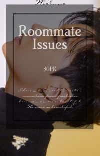 Roommate Issues | Sope ✔  cover
