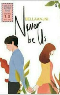 """Never Be """"Us""""? cover"""