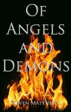 Of Angels and Demons (Book 1) by Zyrofern
