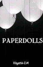 Paperdolls || ZM by Khyatiii_ZM