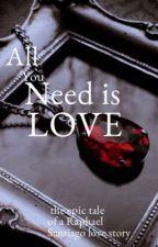 All You Need Is Love /Raphael Santiago by Ella_Phelan_