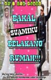 BAKAL SUAMIKU BELAKANG RUMAH!! ☑️ cover