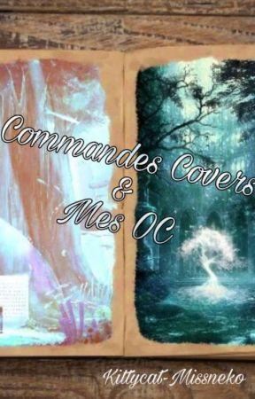 Commandes de covers et mes OCs by kittycat-missneko