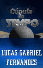Cúpula do Tempo by LucasFernandes885