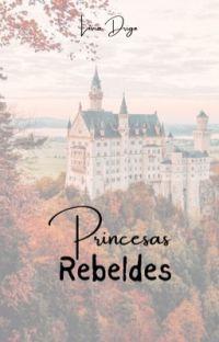 Princesas Rebeldes cover
