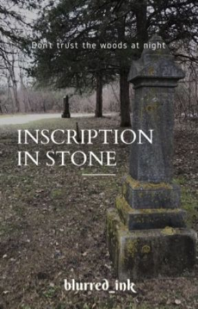 Inscription in Stone by blurred_ink