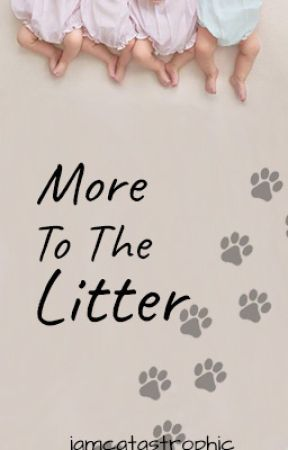 More To The Litter by iamcatastrophic
