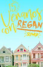 15 Veranos con Regan by slymod