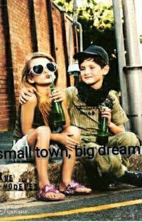 small town, big dream's by Skyler_fierce