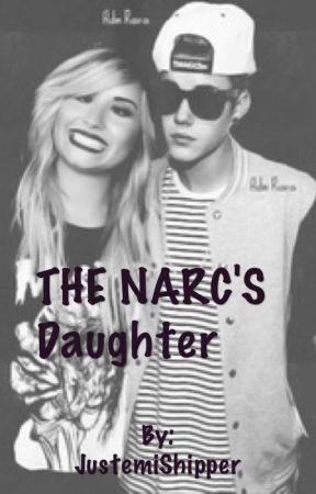 The Narc's Daughter (Justemi) by mrsbieberlovato