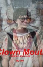 Clown Mouth: Richie x Pennywise by flingflangswoon