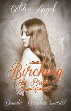 Birching His Bride by GoldenAngelAuthor