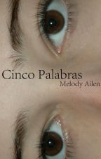 Cinco Palabras by Maeimad