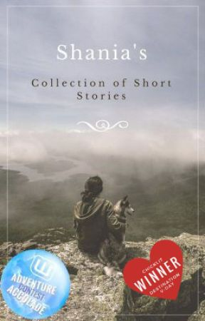 Shania's Collection of Short Stories by Chaoticmocha