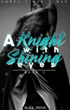 A Knight w/ Shinning Eyes by Black_Prinze