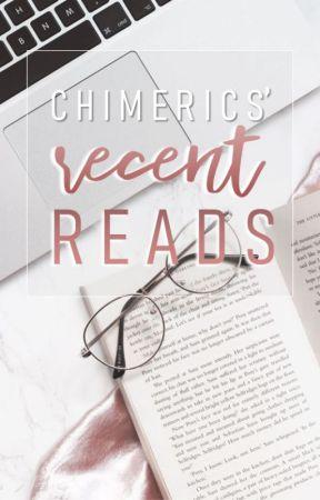 Chimerics' Recent Reads by Chimerics