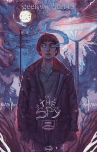 The Spy (Will Byers x Reader) cover