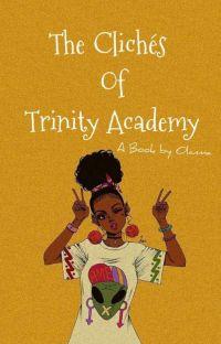 The Clichés of Trinity Academy  cover