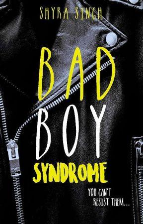 Bad Boy Syndrome by ShyraSingh
