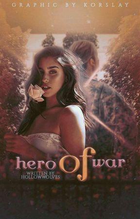 Hero Of War (Lauren/you) by LoveIsOverRP