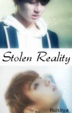 Stolen Reality ✓ by jiminfiltre