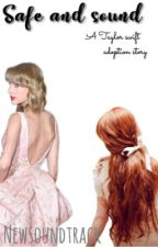 Safe and sound (Taylor Swift adoption) by newfoundgracee