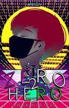 Zero to Hero (SOON) cover