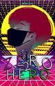 Zero to Hero (SOON) by AnakniRizal